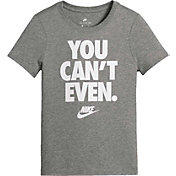 Nike Girls' Sportswear You Can't Even Graphic T-Shirt