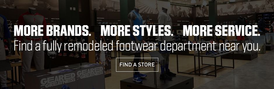 Find a fully remodled footwear department near you.