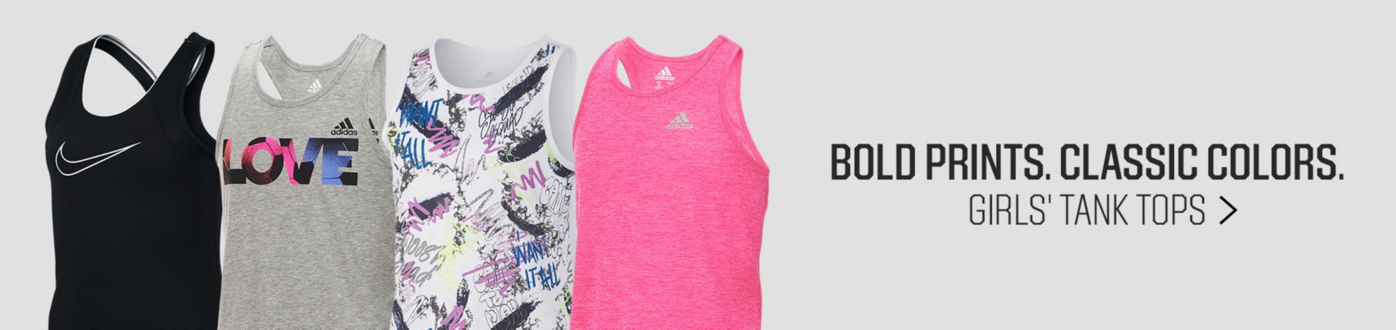 Bold Prints. Classic Colors. Girls Tank Tops