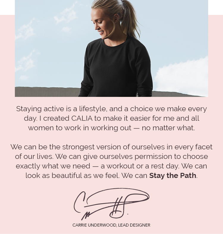 CALIA™ By Carrie Underwood - Stay The Path