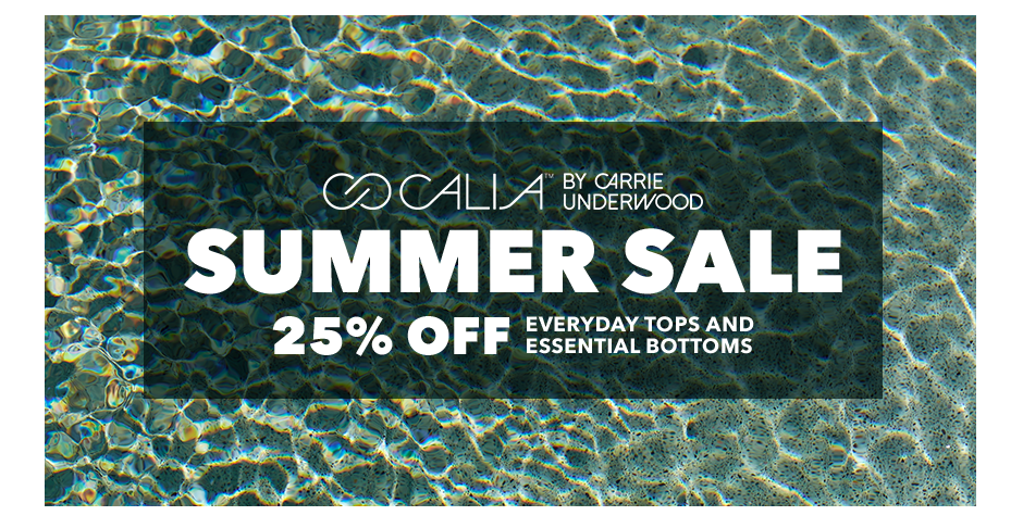 Calia By Carrie Underwood. Summer Sale.