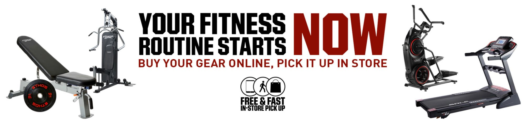 Start Your Fitness Routine Now! Free & Fast In-Store Pick-Up on Top Fitness Items When You Buy Online & Pick Up In Store