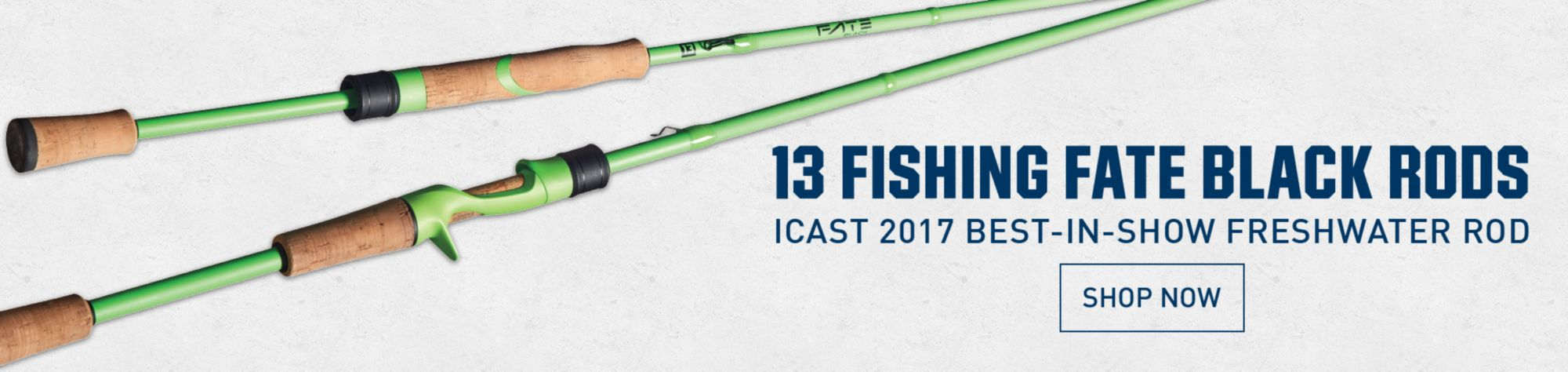 13 Fishing Fate Black Rods - ICAST 217 Best-In-Show Freshwater Rod - Shop Now