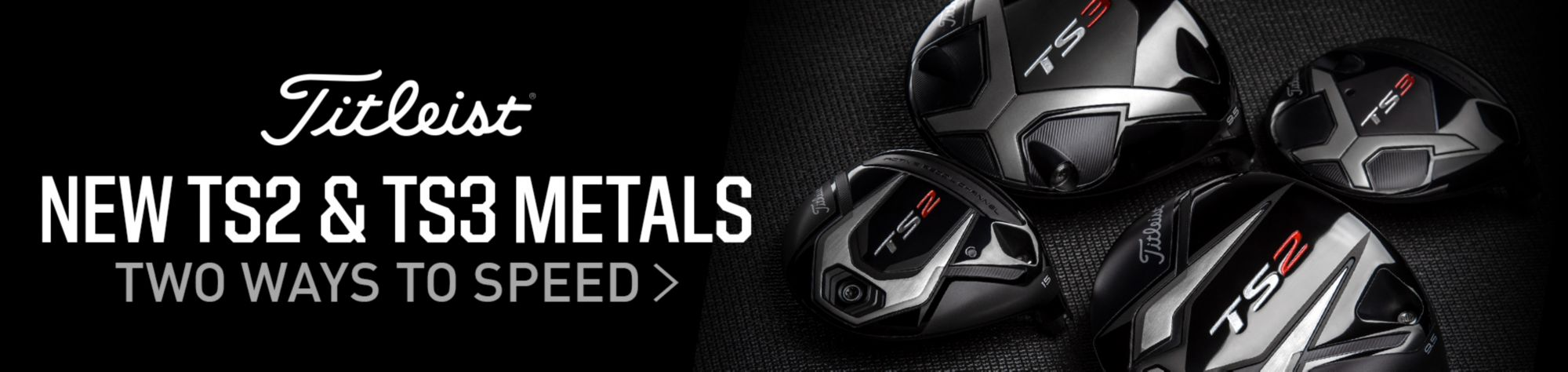 Two Ways to Speed Titleist TS2 & TS3 Straight. Specialized. Speed Shop Now