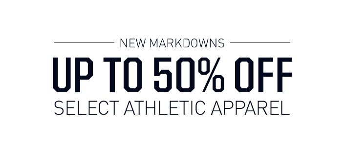 Up To 50% off Select Athletic Apparel - Shop Now