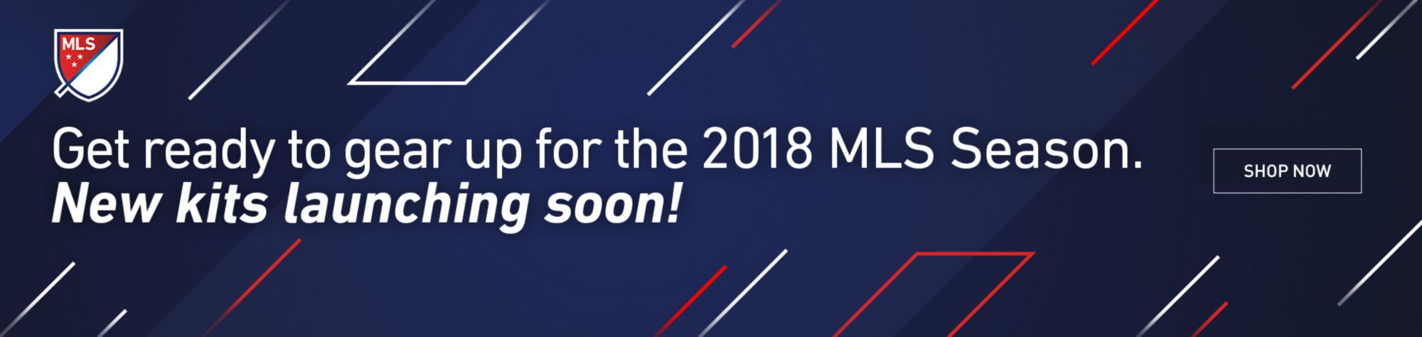 Get ready to gear up for the 2018 MLS Season. New kits launching soon! - Shop Now