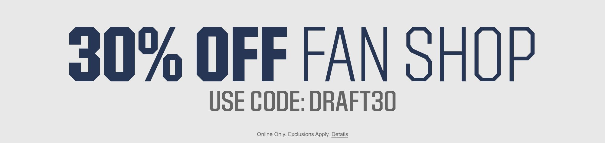 30% off Fan Gear - Use Code DRAFT30