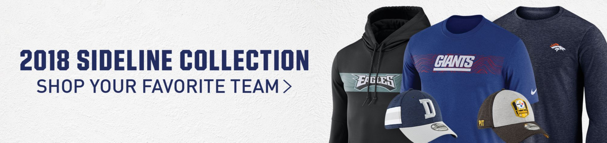 2018 Sideline Collection Shop your favorite team>