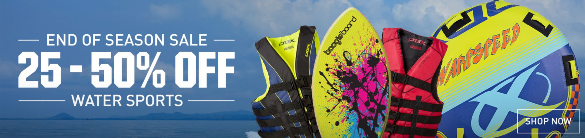 25% Off Water Sports Equipment