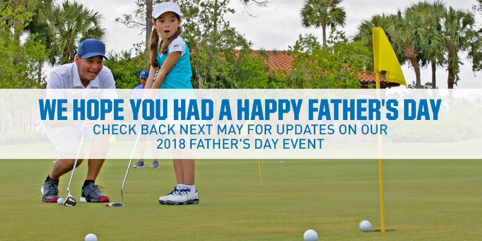 We Hope You Had a Happy Father's Day! Check Back Next May For Updates on Our Upcoming Father's Day Event.