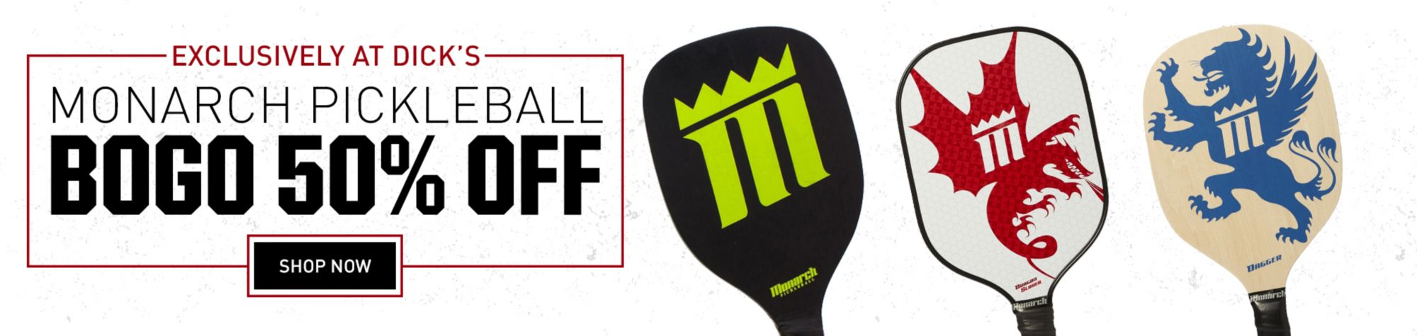BOGO 50% Off Monarch Pickleball