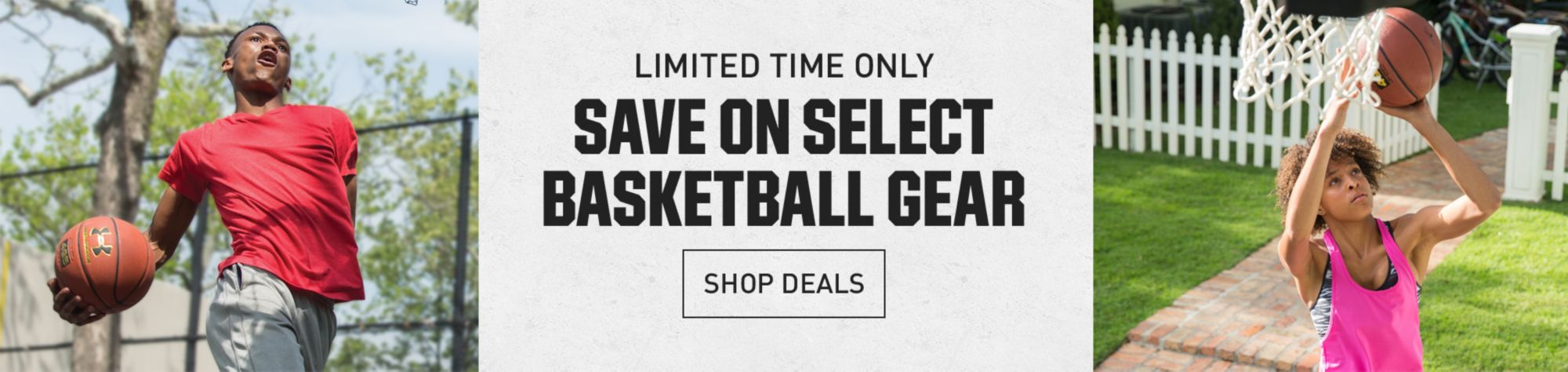 Limited Time Only!  Save on Select Basketball Gear Shop Deals