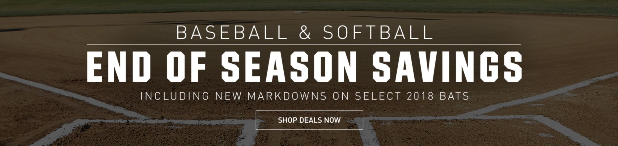 Baseball & Softball END OF SEASON SAVINGS Including New Markdowns on Select 2018 Bats Shop Deals Now