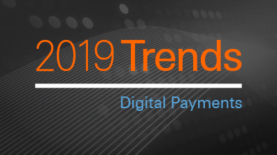 What's Ahead in Digital Payments?