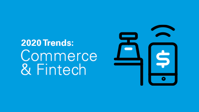 2020 Commerce and Fintech Outlook