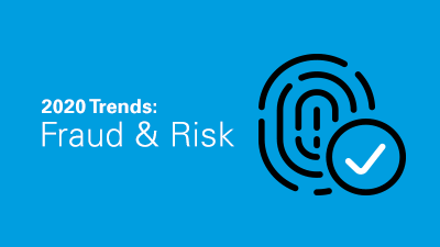 2020 Trends in Fraud and Risk Management