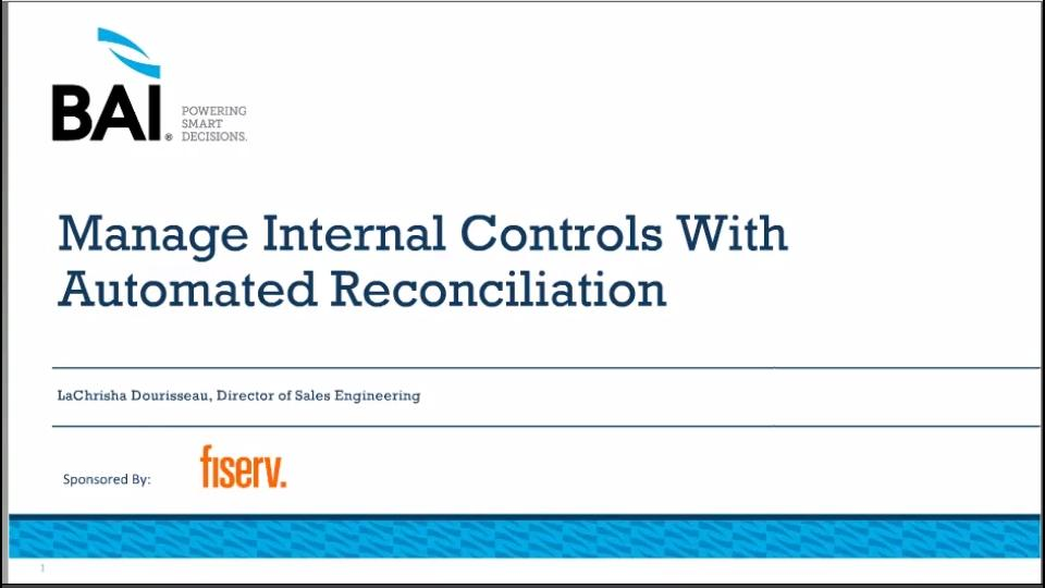 Manage Internal Controls With Automated Reconciliation   Fiserv