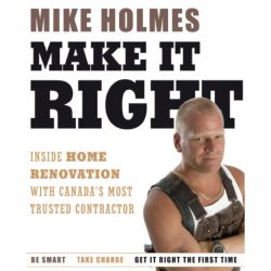 Collins Publishing MIKE HOLMES MAKE IT RIGHT