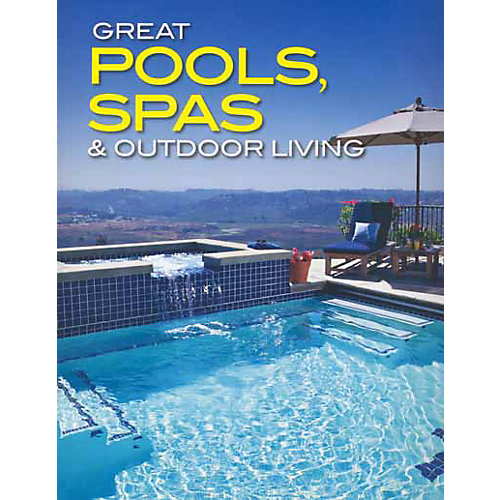 Great Pools, Spas & Outdoor Living Collection