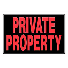 8 X 12 Sign - Private Property