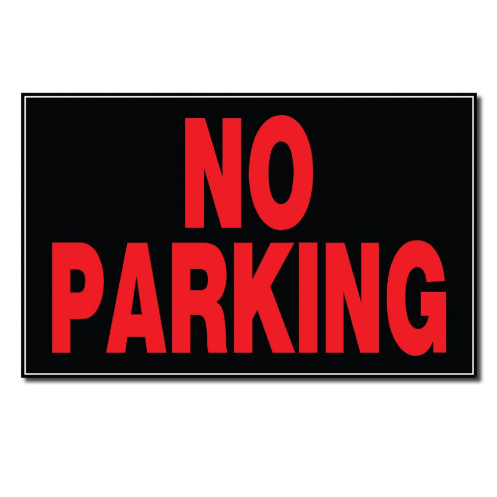 8 X 12 Sign - No Parking