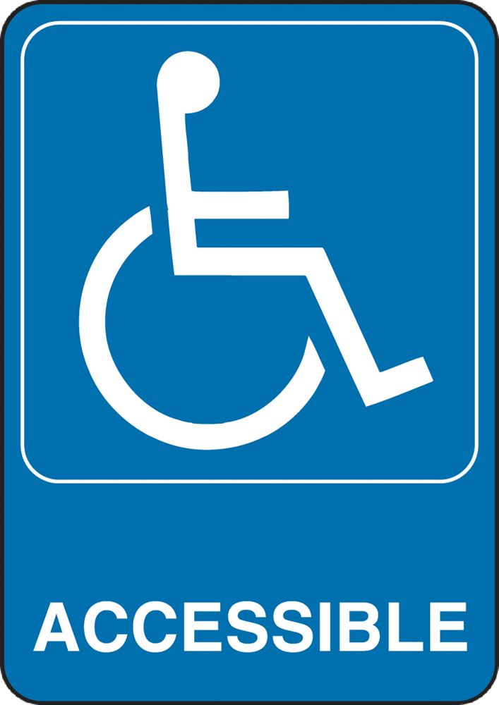 5 Inch X 7 Inch Accessability Sign