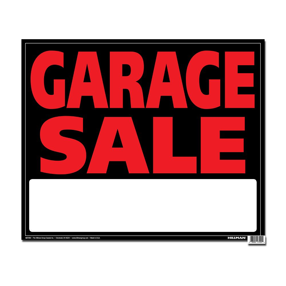 19 X 24 Jumbo Sign - Garage Sale