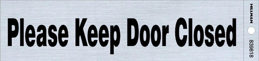 2x8 Sign - Keep Door Closed