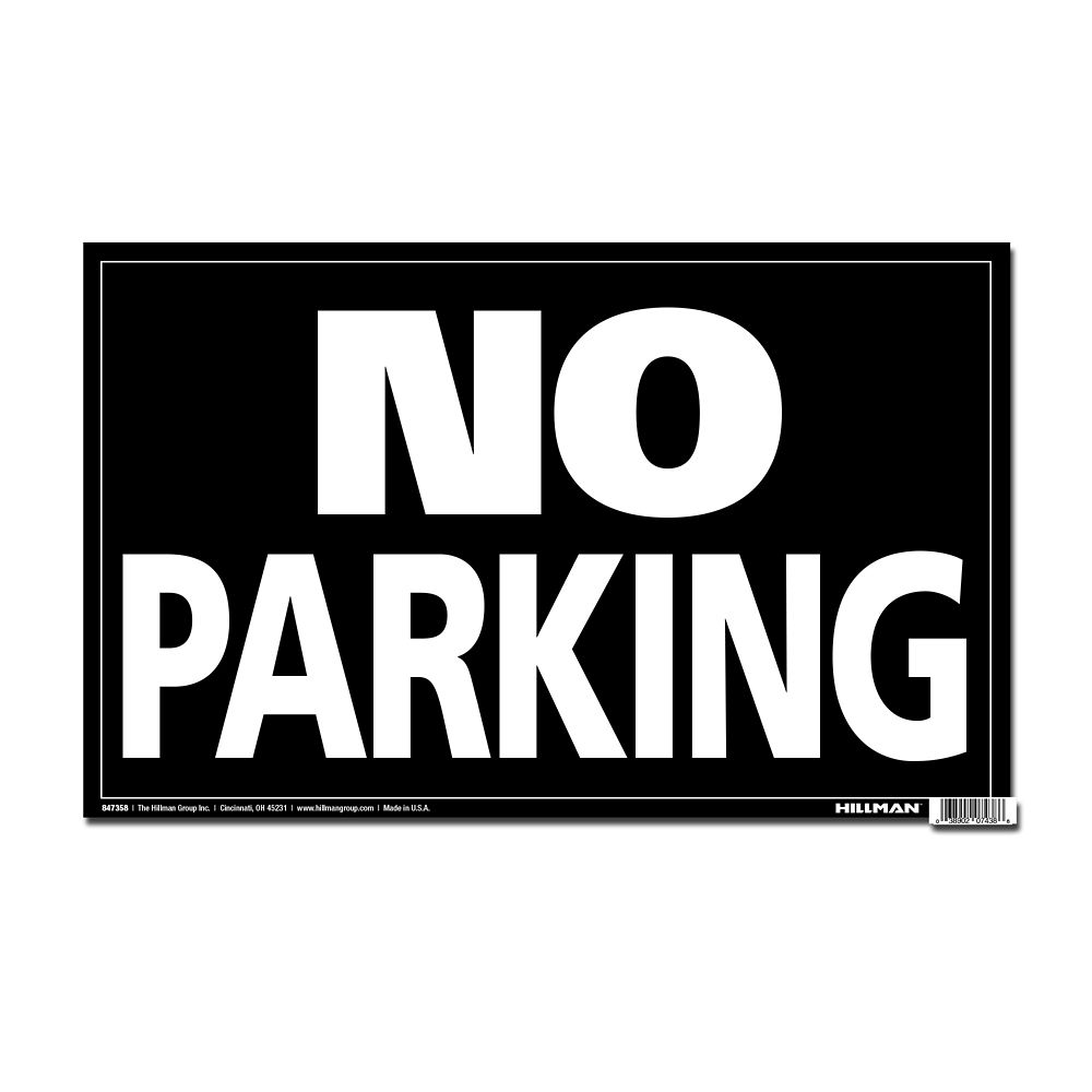 12 X 19 Min Jumbo Sign - No Parking