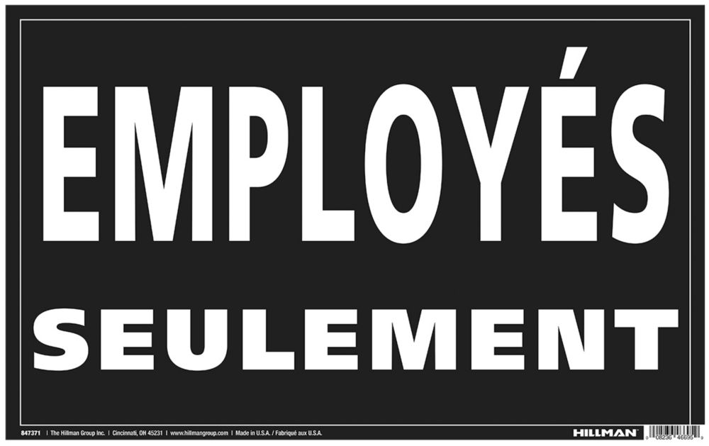 Hillman 12X19 EMPLOYES SEULEMENT (Employees Only)