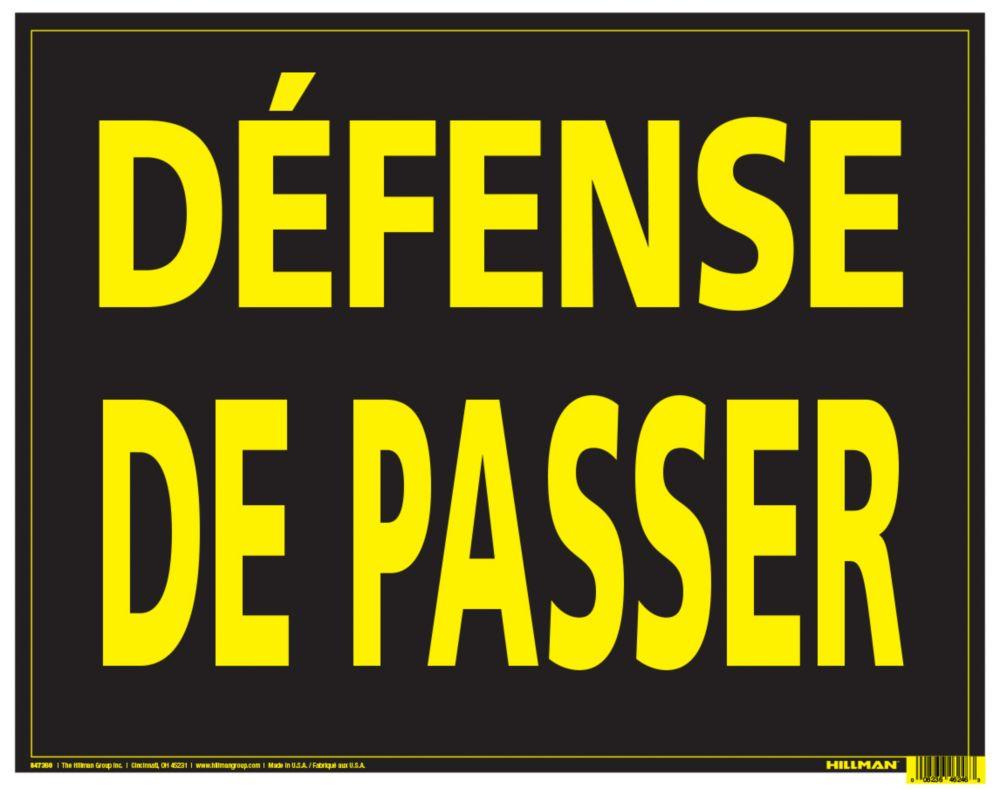 Hillman 10X14 ALUM VIN DEFENSE DE PASSER(Keep Out)
