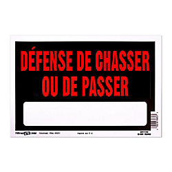 Hillman 8X12 INTERDIT DE CHASSER OU PASSER(No Hunting)