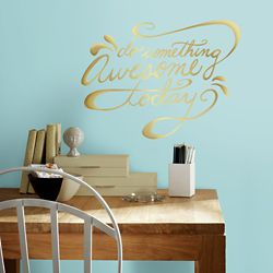 RoomMates Do Something Awesome Gold Wall Decals