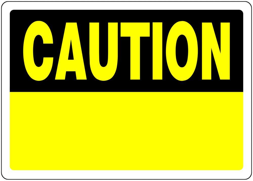 Hillman 10 X 14 Caution