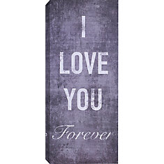 I Love You Forever Textual Art on Wrapped Canvas