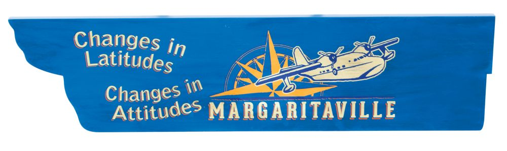 Margaritaville Directional Signs - Changes in Latitudes changes in Attitudes