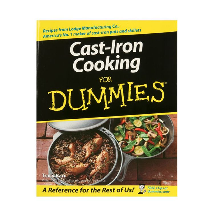 Cookbook: Cast Iron Cooking For Dummies