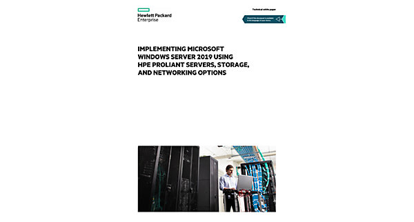 Implementing Microsoft Windows Server 2019 using HPE ProLiant
