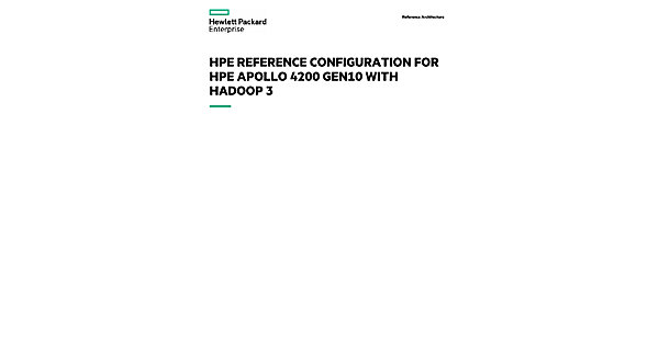 HPE Reference Configuration for HPE Apollo 4200 Gen10 with Hadoop 3
