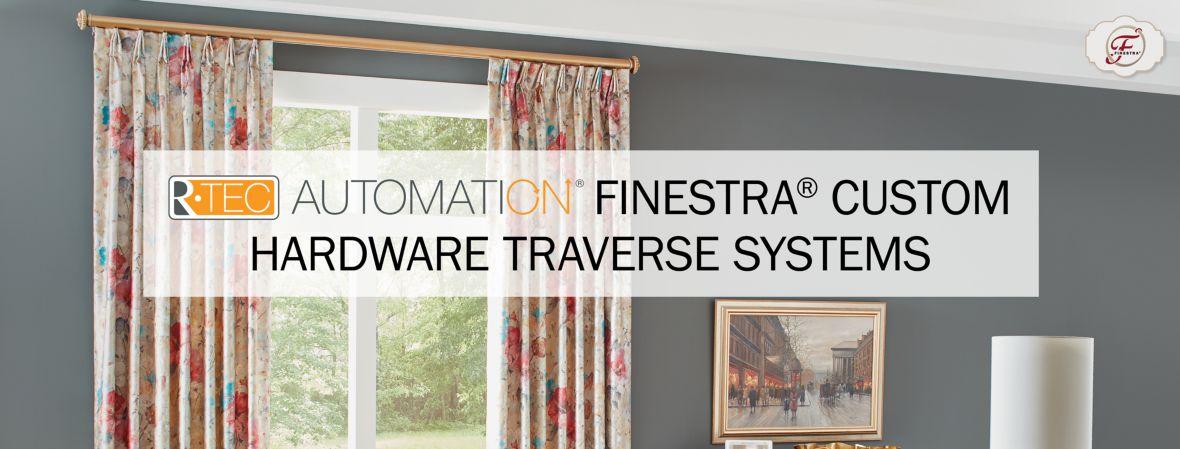 R-TEC Automation Finestra Custom Hardware Traverse Systems