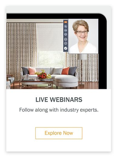 Live Webinars Follow along with industry experts.