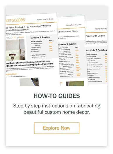 How-To Guides Step-by-step instructions on fabricating beautiful custom home decor.