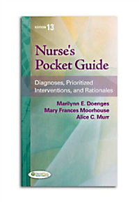 Nurses Pocket Guide: Diagnoses Prioritized Interventions and Rationales reference book.