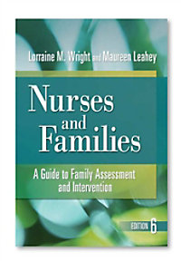 Nurses and Families: A Guide to Family Assessment and Intervention reference book.