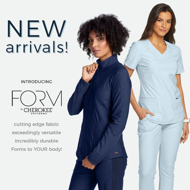 New arrival! Introducing Form by Cherokee Uniforms. Cutting-edge fabric, exceedingly versatile, incredibly durable, and forms to your body!