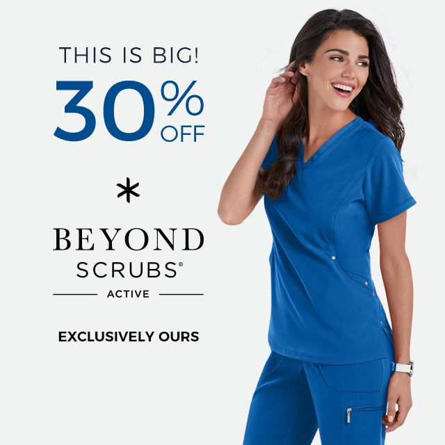 Get 30% off Beyond Scrubs Active!