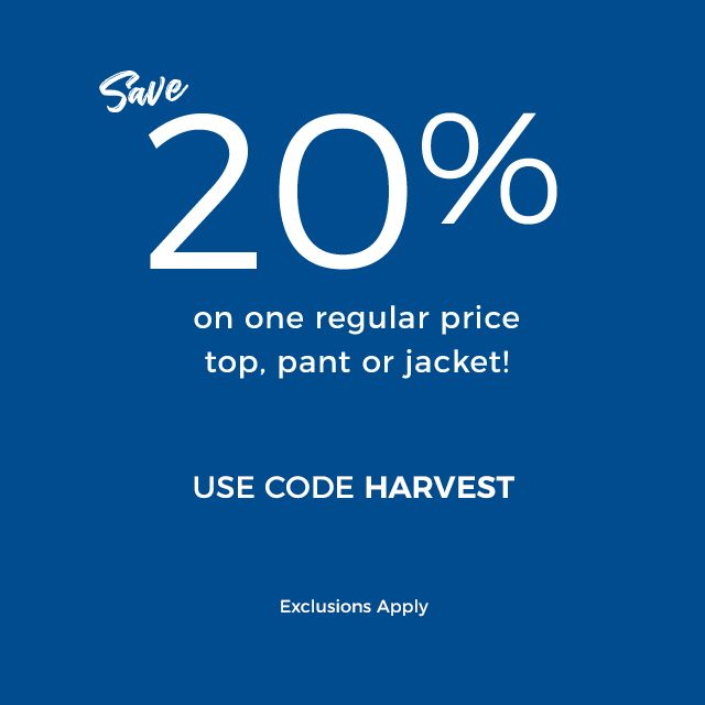 Save 20 percent on one regular-price top, pant, or jacket with code H A R V E S T. Some exclusions apply.